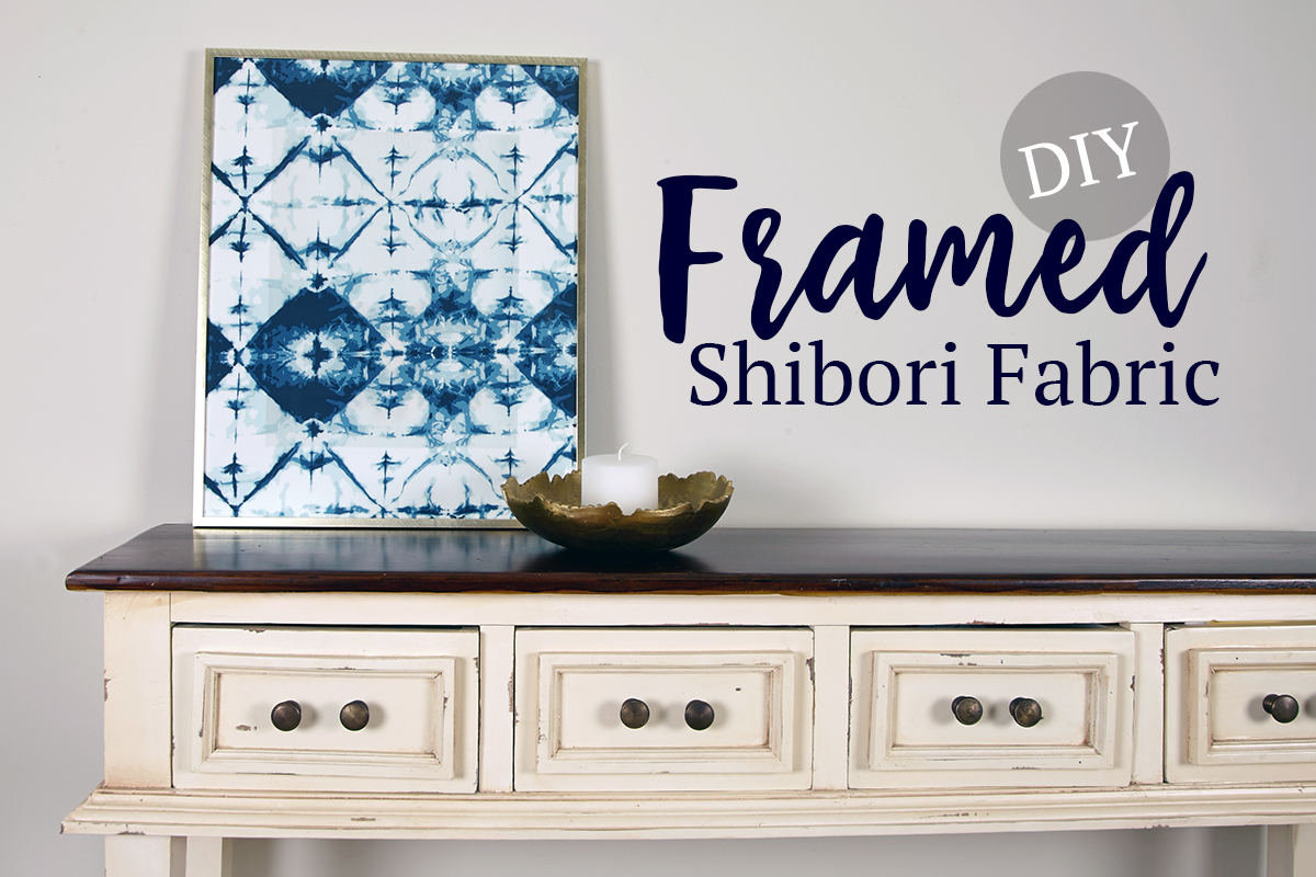 DIY Framed Shibori Fabric & Frame Worthy Prints