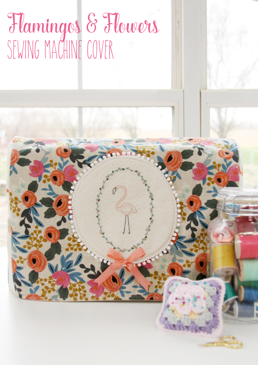 Flamingos & Flowers Sewing Machine Cover Tutorial