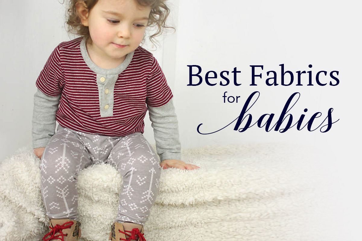 3efd04f96e Best Fabrics for Babies | fabric.com Blog
