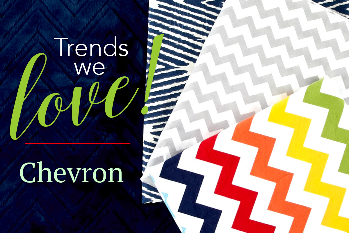 Trends We Love: Chevron