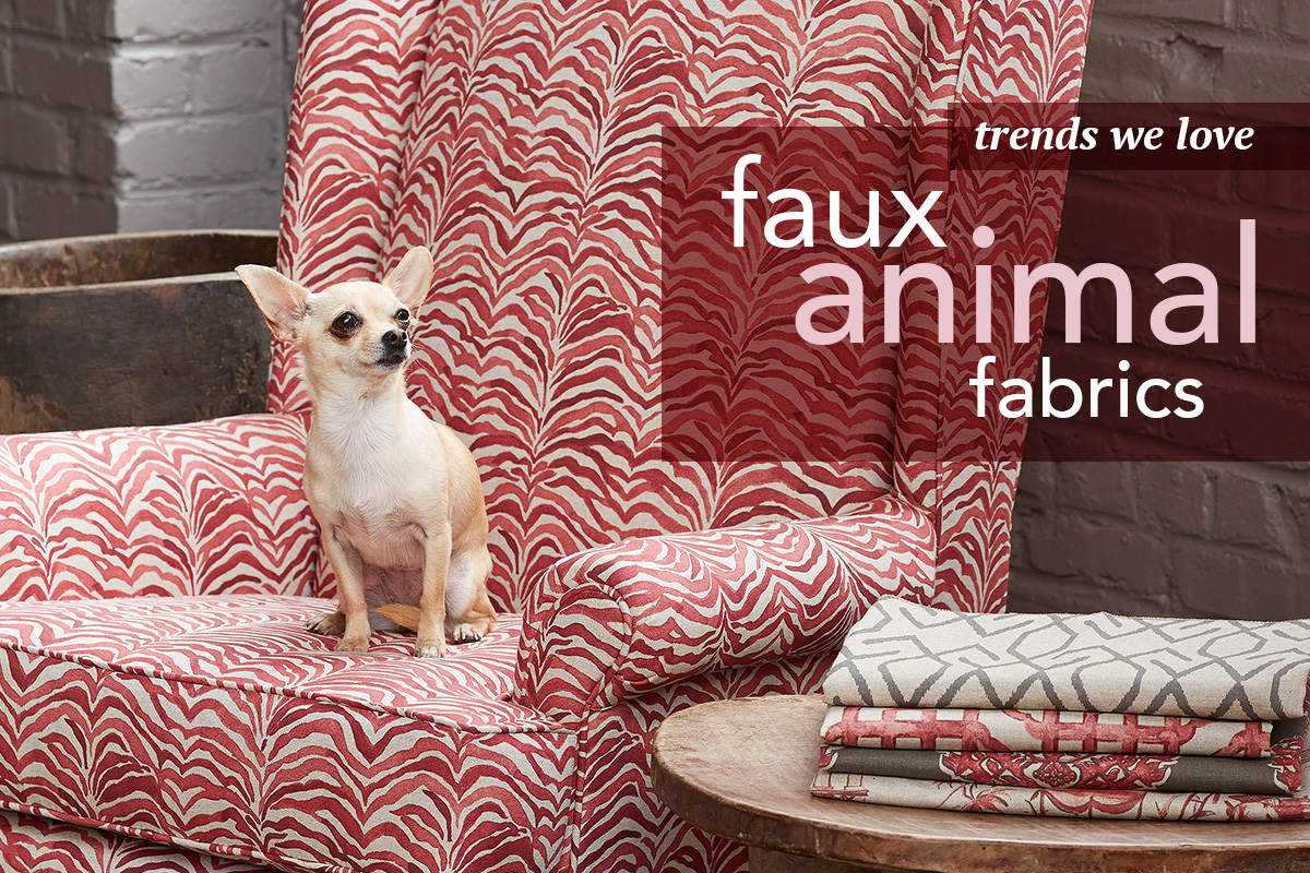 Trends We Love: Faux Animal Fabrics