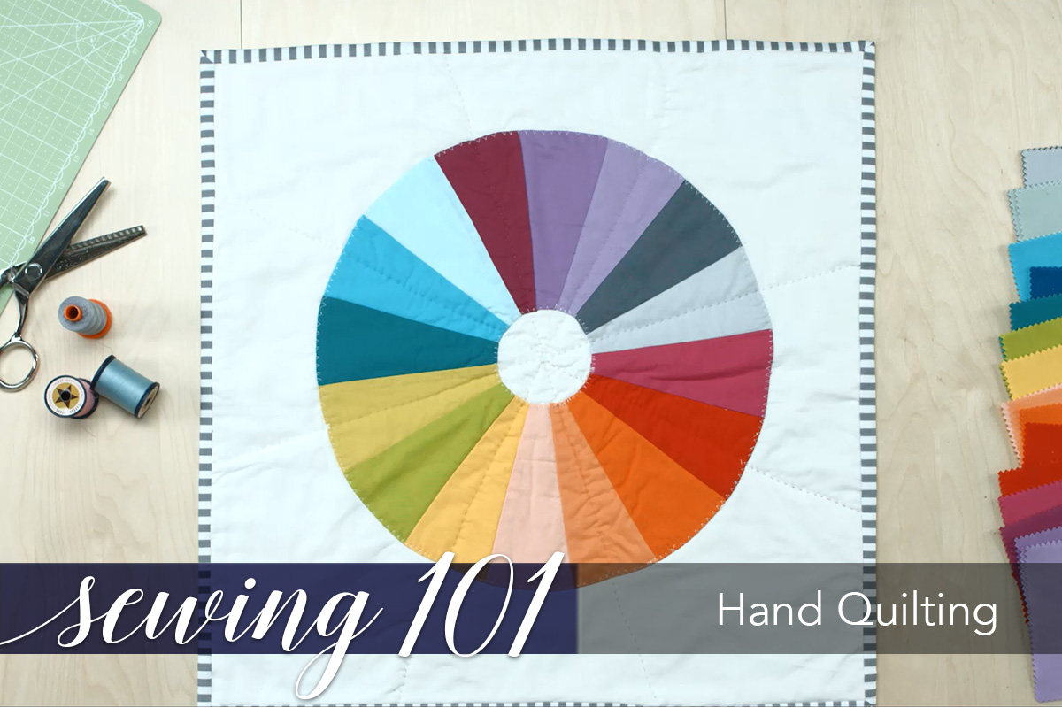 Sewing 101: Hand Quilting