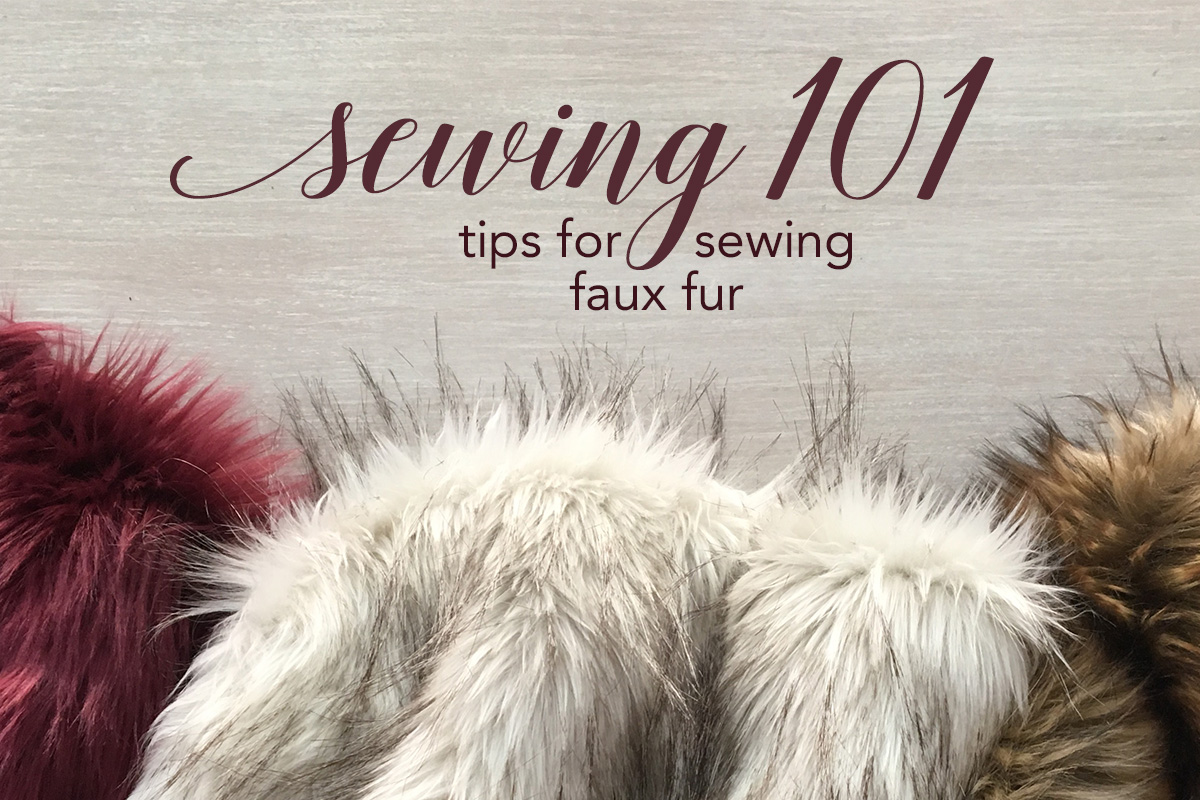 4c7814ea9 Sewing 101  Tips for Sewing Faux Fur