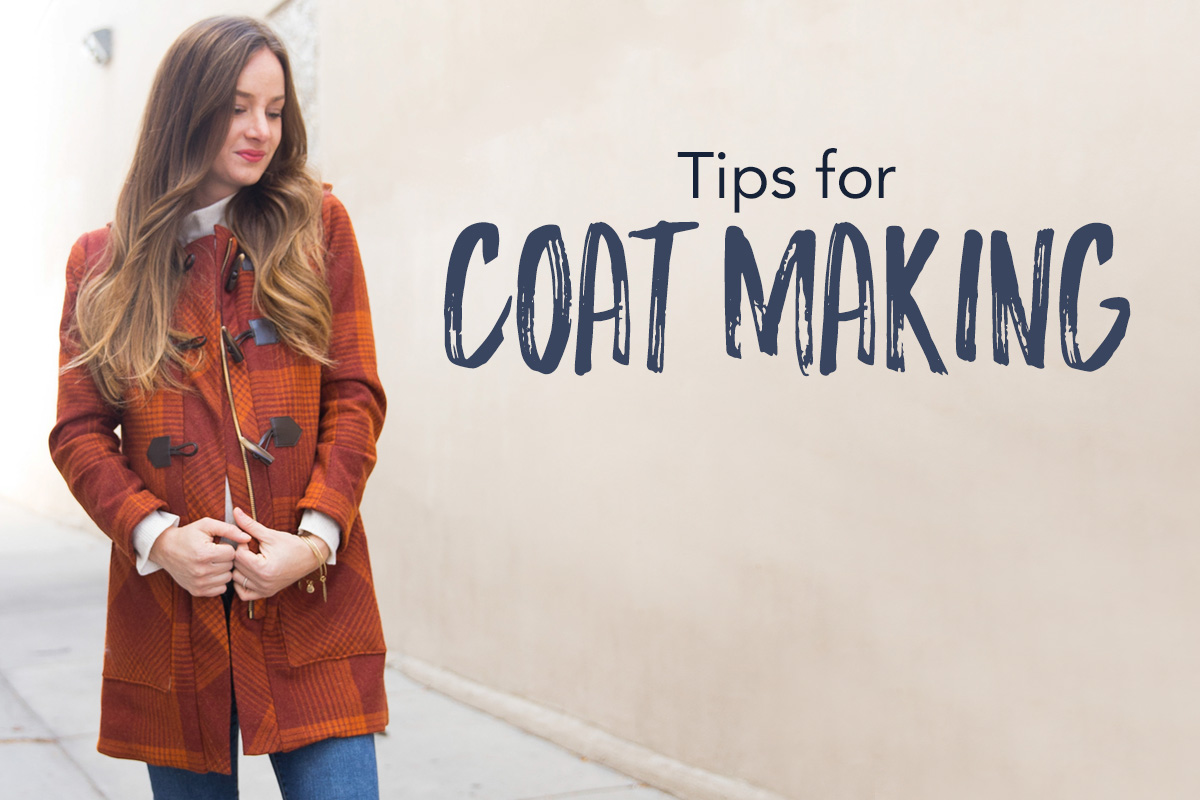 Tips for Coat Making