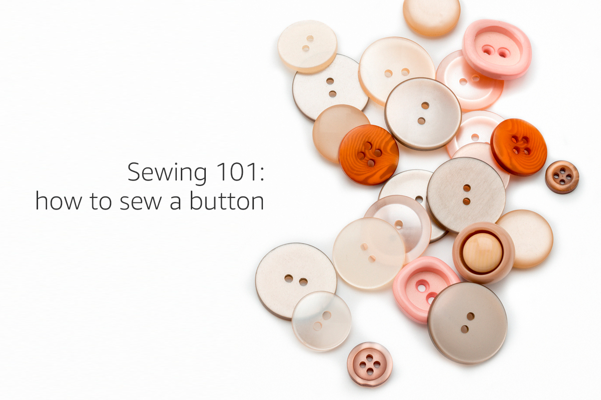 Sewing 101: How to Sew a Button