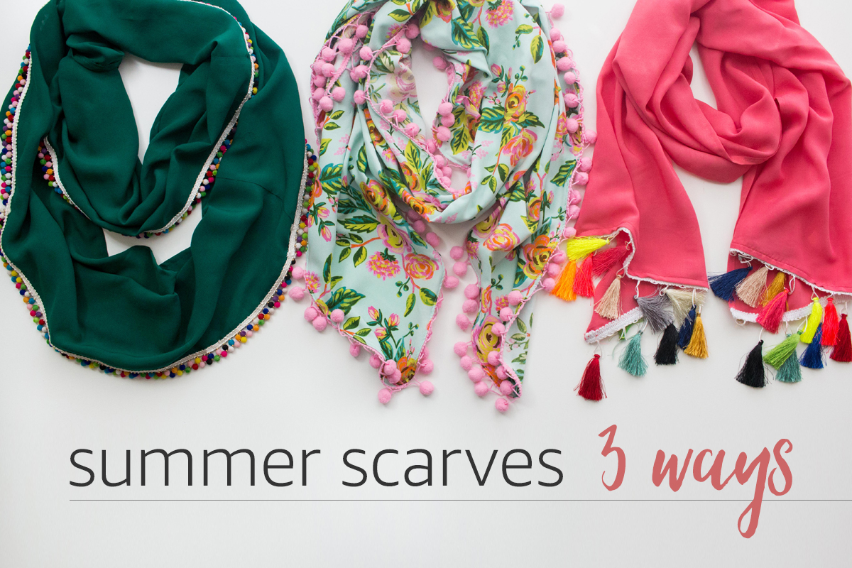 Summer Scarves 3 Ways