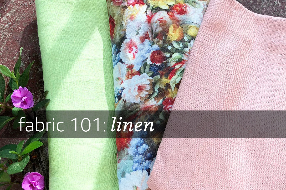 32c5287a32d Fabric 101: Linen | Learn all about linen in this Fabric 101- one of ...