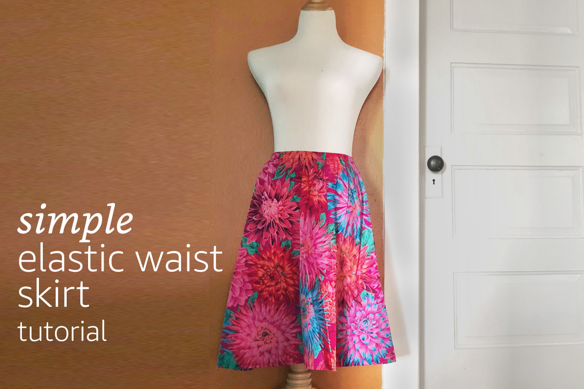 13fd44e1c1 Simple Elastic Waist Skirt Tutorial | Learn how to create a simple ...
