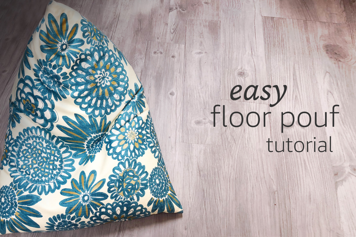 Easy Floor Pouf Tutorial