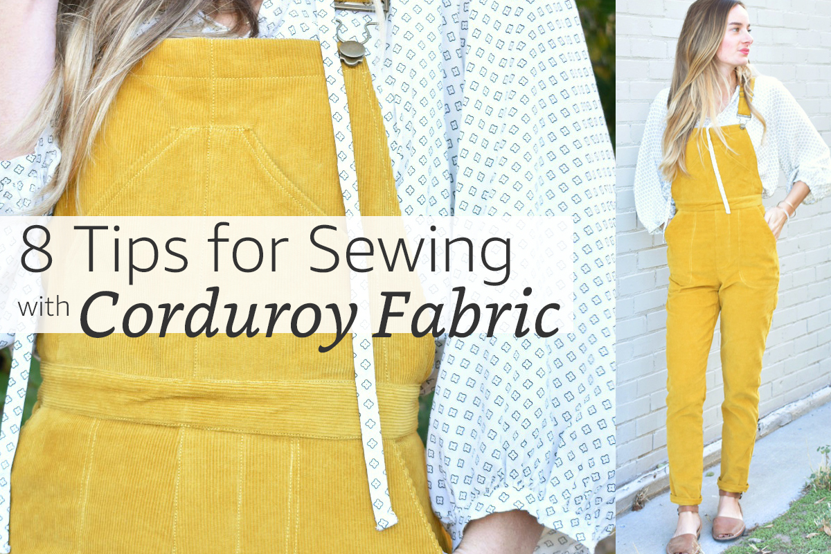 Tips for Sewing Corduroy Fabric + Jenny Overalls Project