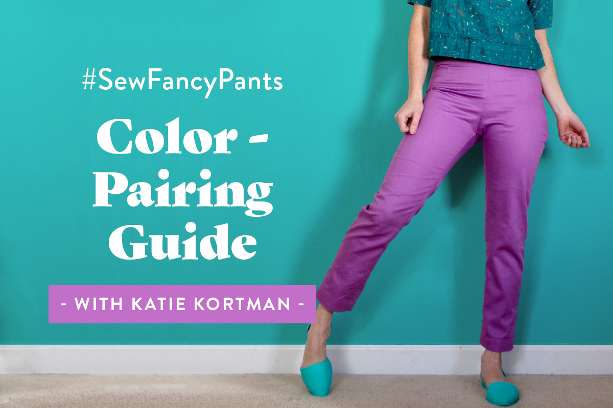 #SewFancyPants Color-Pairing Guide with Katie Kortman