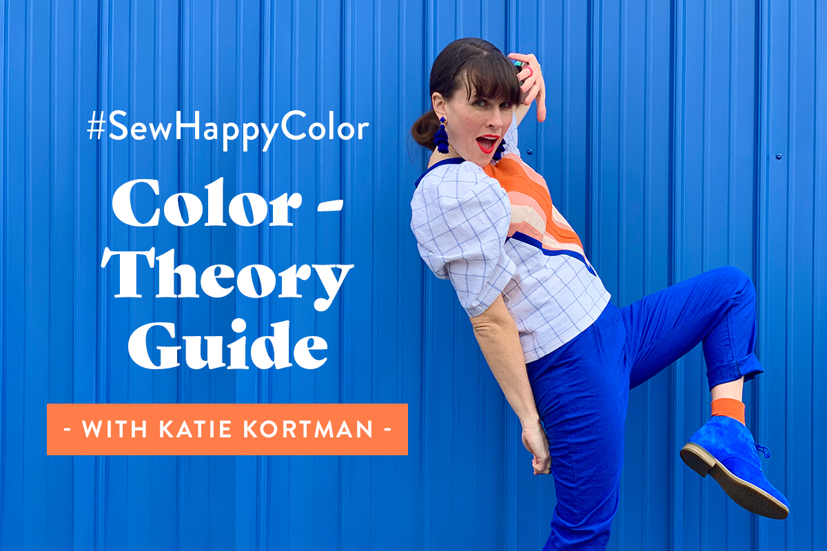 #SewHappyColor Color Theory Guide with Katie Kortman