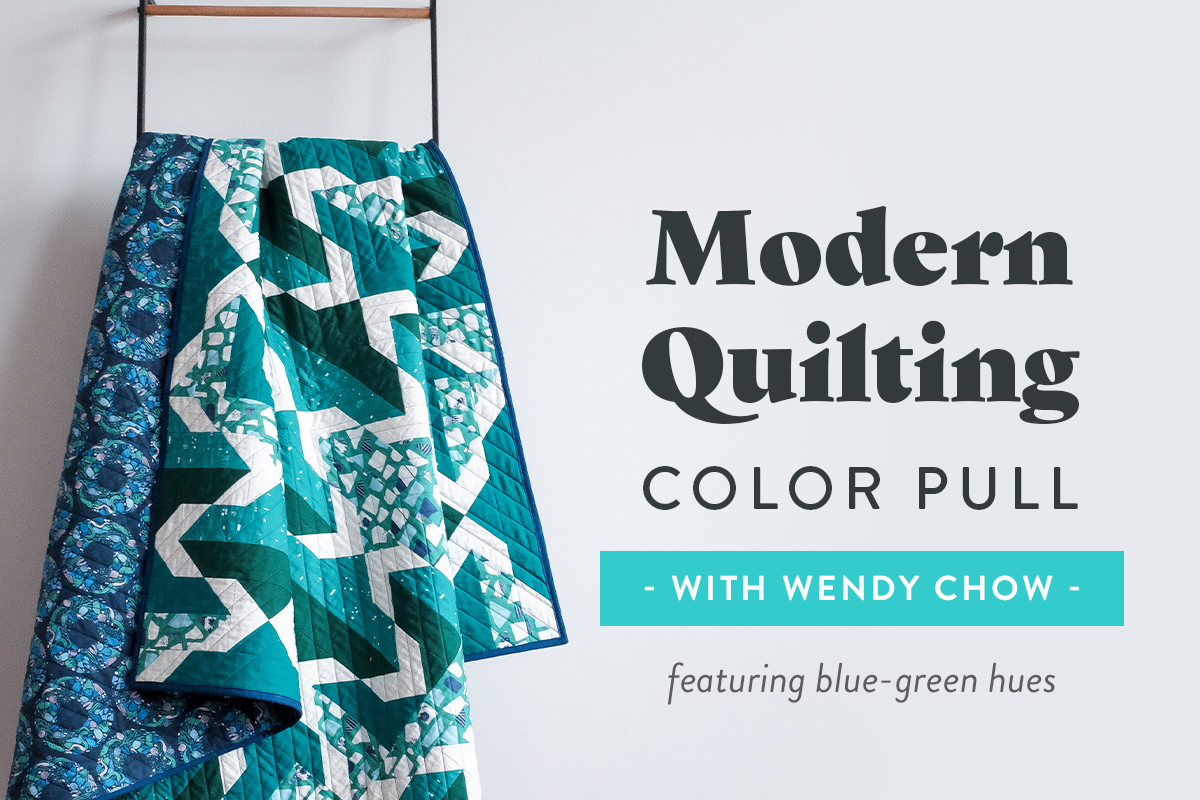 Modern Quilting Color Pull with Wendy Chow