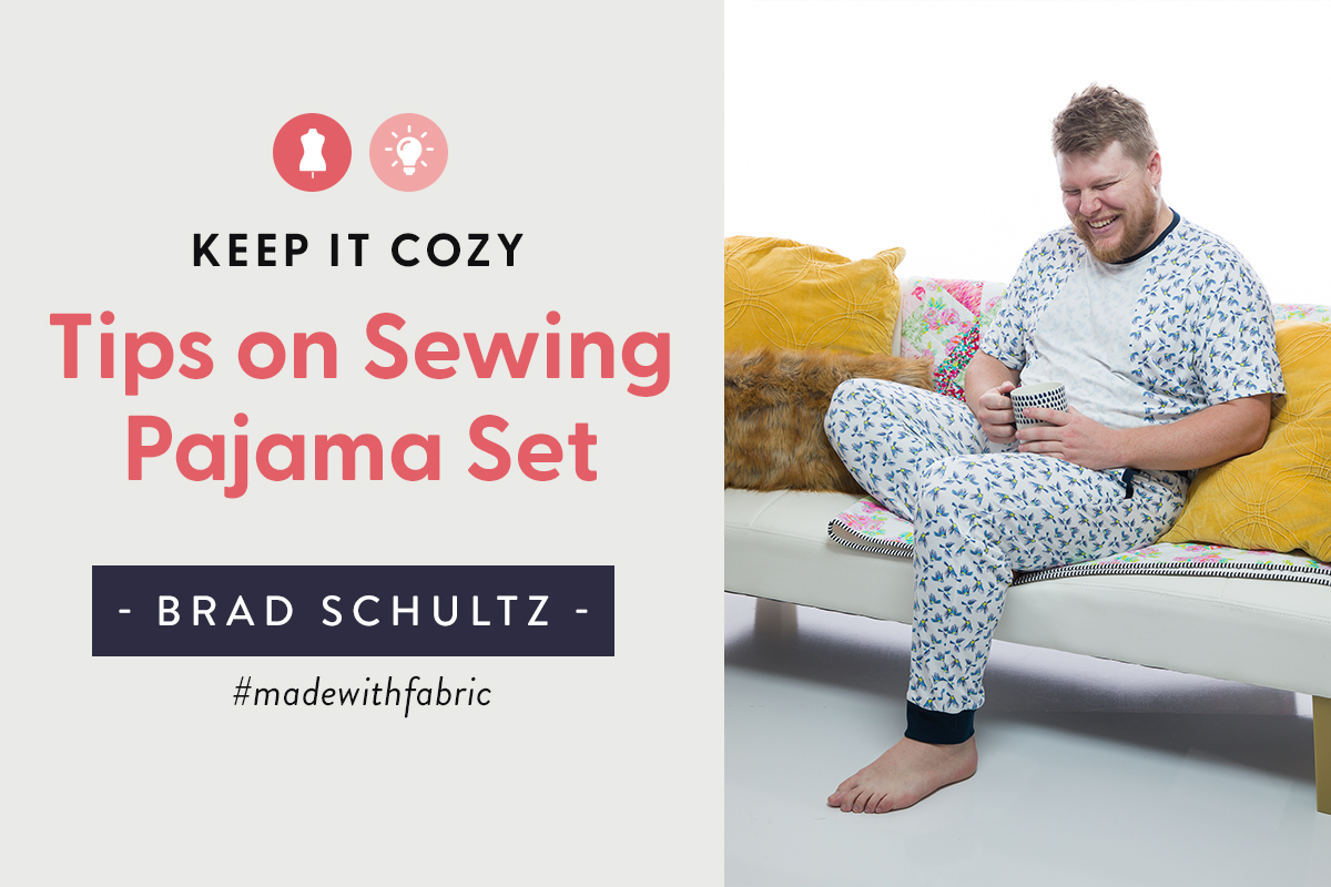 Tips on Sewing Pajama Sets